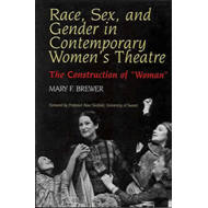Race, Sex and Gender in Contemporary Women's Theatre (BOK)