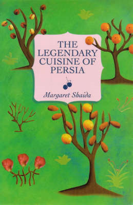 Legendary Cuisine of Persia (BOK)