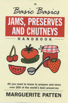Basic Basics Jams, Preserves and Chutneys (BOK)