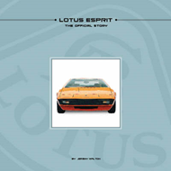 Lotus Esprit - The Official Story: The Inside Story of Britain's Best Loved Supercar (BOK)