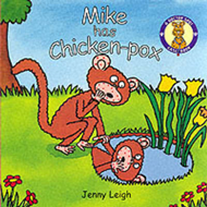 A Dr. Spot Casebook: Mike Has Chicken Pox (BOK)