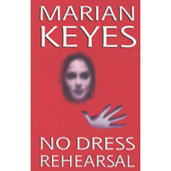 No Dress Rehearsal (BOK)
