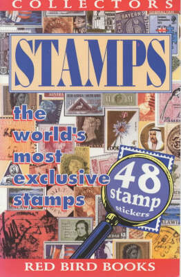 Collector's Stamps: The World's Most Exclusive Stamps (BOK)