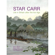 Star Carr: Life in Britain After the Ice Age (BOK)