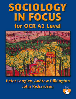 Sociology in Focus for OCR A2 Level (BOK)