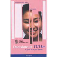 Decisions at 17/18: A Guide to All Your Options (BOK)