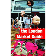 The London Market Guide (BOK)