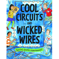 Cool Circuits and Wicked Wires (BOK)