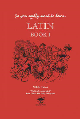 So You Really Want to Learn Latin Book I (BOK)
