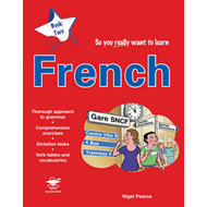 So You Really Want to Learn French (BOK)