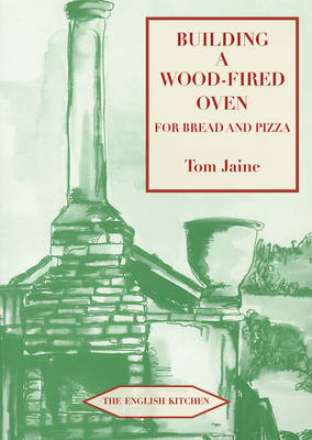 Building a Wood-fired Oven for Bread and Pizza (BOK)