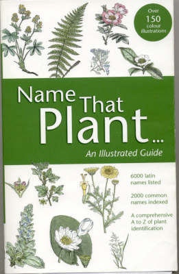 Name That Plant: An Illustrated Guide (BOK)
