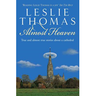 Almost Heaven: Tales from a Cathedral (BOK)