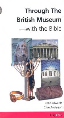 Through the British Museum with the Bible (BOK)