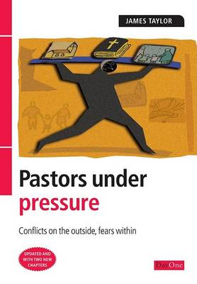 Pastors Under Pressure: Conflicts on the Outside, Conflicts within (BOK)