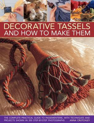 Decorative Tassels and How to Make Them (BOK)