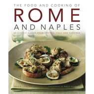 Food and Cooking of Rome and Naples (BOK)