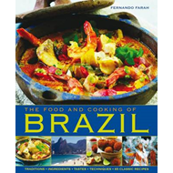 The Food and Cooking of Brazil (BOK)
