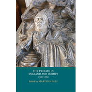 Prelate in England and Europe, 1300-1560 (BOK)