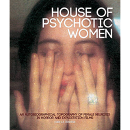 House Of Psychotic Women (paperback) (BOK)