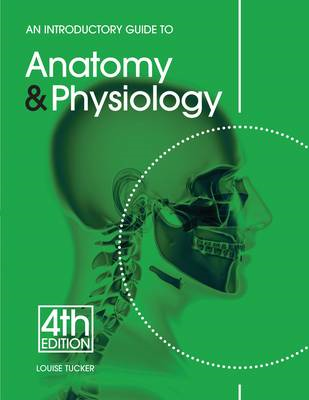 Introductory Guide to Anatomy & Physiology (BOK)