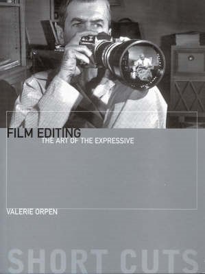 Film Editing - The Art of the Expressive (BOK)