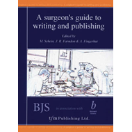 Surgeon's Guide to Writing and Publishing (BOK)