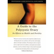 Guide to the Polycystic Ovary (BOK)