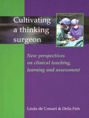 Cultivating a Thinking Surgeon (BOK)