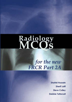 Radiology MCQs for the New FRCR (BOK)