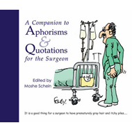 Companion to Aphorisms and Quotations for the Surgeon (BOK)