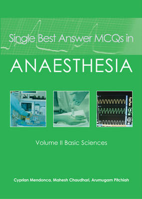 Single Best Answer MCQs in Anaesthesia (BOK)