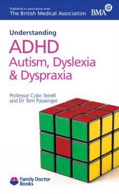 Understanding ADHD Autism, Dyslexia and Dyspraxia (BOK)