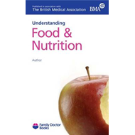 Understanding Food & Nutrition (BOK)