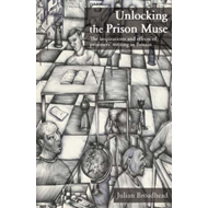 Unlocking the Prison Muse (BOK)