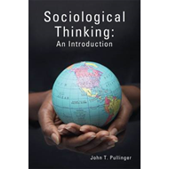Sociological Thinking: An Introduction (BOK)