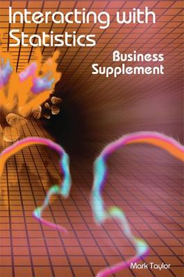 Interacting with Statistics: Business Supplement (BOK)