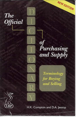 The Essential Dictionary of Purchasing and Supply: Terminology for Buyers and Suppliers (BOK)