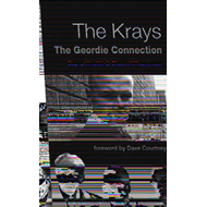 The Krays: The Geordie Connection (BOK)