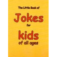 Little Book of Jokes for Kids of All Ages (BOK)