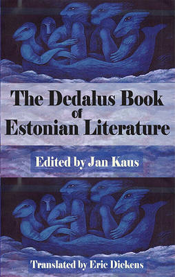 The Dedalus Book of Estonian Literature (BOK)
