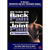 How to Deal with Back Pain and Rheumatoid Joint Pain: A Preventive and Self Treatment Manual for Tho (BOK)