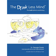 The Drink Less Mind: The Truth Behind Overdrinking (BOK)