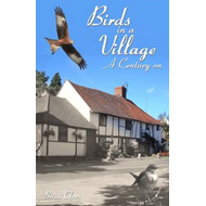 Birds in a Village: A Century on (BOK)