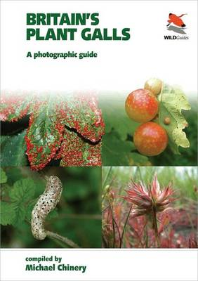 Britain`s Plant Galls - A Photographic Guide (BOK)