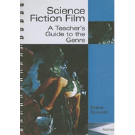 Science Fiction Film: A Teacher's Guide to the Genre (BOK)