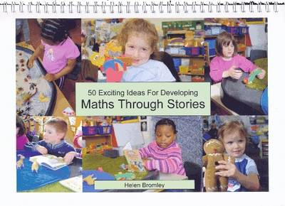 50 Exciting Ideas for Developing Maths Through Stories (BOK)