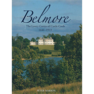Belmore: Lowry-Corry Families of Castle Coole 1646-1913 (BOK)