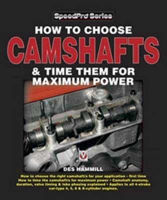 How to Choose Camshafts & Time Them for Maximum Power (BOK)