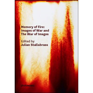Memory of Fire: Images of War and the War of Images (BOK)